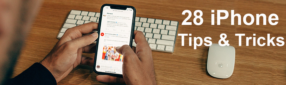 28 iPhone Tips and Tricks