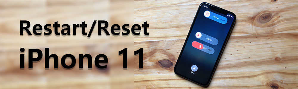 How to Restart and Reset The iPhone 11